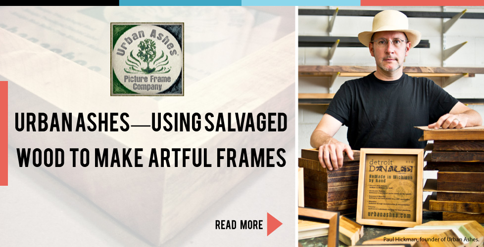 URBAN ASHES—Using Salvaged Wood to Make Artful Frames